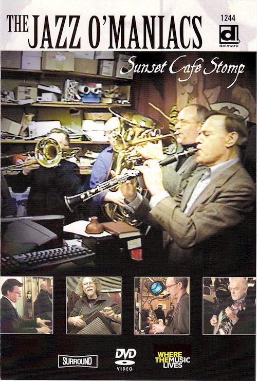 Jazz-O-Maniacs: Sunset Cafe Stomp DVD Cover